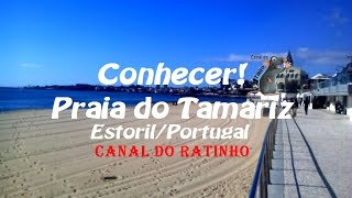 Estoril Portugal  City new picture : Conhecer! Praia do Tamariz (Estoril/Portugal)
