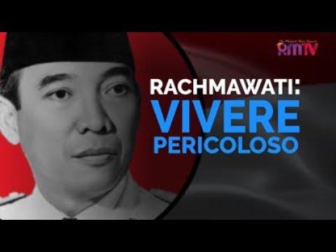 Rachmawati: Vivere Pericoloso