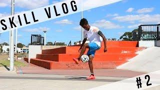 SkillVlog Vol.2| Outside ATW