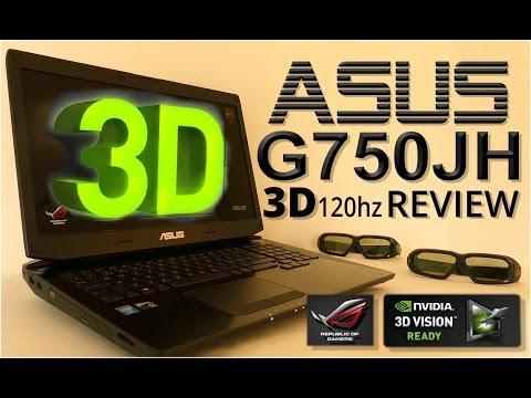 Asus G750 JH Review - Nvidia GTX 780m - 120Hz 3D Display - i7 4700 HQ