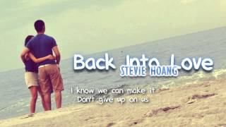 Stevie Hoang - Back Into Love (with lyrics) - All For You - YouTube