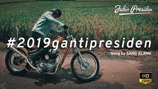 Video VIRAL! Lagu 2019 GANTI PRESIDEN MP3, 3GP, MP4, WEBM, AVI, FLV April 2019