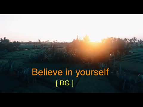 DG Pintu Jee ki vani (Believe in yourself)