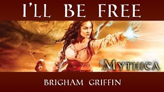 I'll Be Free - Music Video (Theme Song from Mythica: A Quest for Heroes)