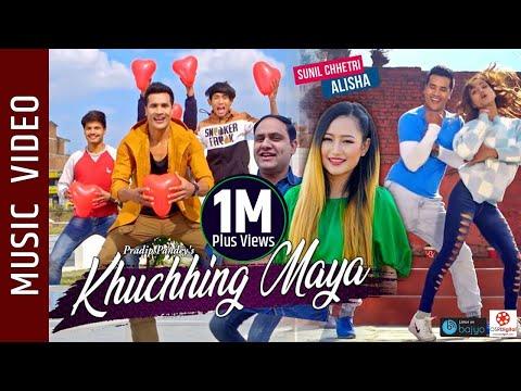 (Khuchhing Maya - New Nepali Song || Pradip Pandey, Melina Rai || Sunil Chhetri, Alisha Sharma, - Duration: 6 minutes, 54 seconds.)
