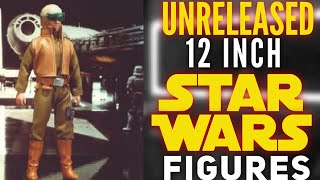 Unreleased STAR WARS 12 inch Kenner Figures