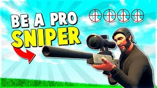 4 Ways To Be A PRO SNIPER In 10 Minutes  Fortnite Advanced Tips And Tricks