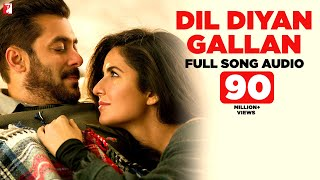 Audio: Dil Diyan Gallan | Tiger Zinda Hai | Atif Aslam | Vishal and Shekhar