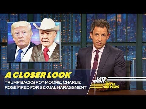 Trump Backs Roy Moore; Charlie Rose Fired: A Closer Look