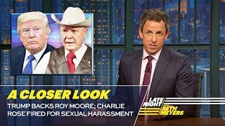 Video Trump Backs Roy Moore; Charlie Rose Fired for Sexual Harassment: A Closer Look MP3, 3GP, MP4, WEBM, AVI, FLV April 2018