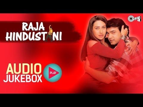 Raja Hindustani I Jukebox I Aamir Khan, Karisma Kapoor | Nadeem-Shravan | Sameer | 90's Hindi Song