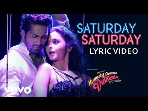 Saturday Saturday (OST by Indeep Bakshi, Akriti Kakkar & Badshah) [Lyric Video]