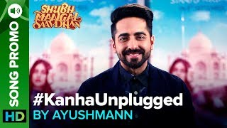 "Hitting the right notes when you are head over heels in love with someone!  💕 ❤️#KanhaUnplugged by Ayushmann Khurrana out tomorrow.  🎼Ayushmann lends his voice to Kanha Unplugged out here: http://bit.ly/KanhaUnpluggedSong Name: KanhaSinger: Ayushmann KhurranaComposer - Tanishk - VayuLyrics - Tanishk - VayuGuitar: Tapas Roy ""Shubh Mangal Saavdhan"" releases in theaters on 1st September, 2017To watch more log on to http://www.erosnow.comFor all the updates on our movies and more:https://www.youtube.com/ErosNowhttps://twitter.com/#!/ErosNowhttps://www.facebook.com/ErosNowhttps://www.facebook.com/erosmusicindiahttps://plus.google.com/+erosentertainmenthttps://www.instagram.com/eros_nowhttp://www.dailymotion.com/ErosNowhttps://vine.co/ErosNow http://blog.erosnow.com"