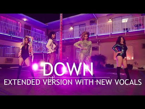 Fifth Harmony - Down (Extended Version with New Vocals) - Feat. Gucci Mane