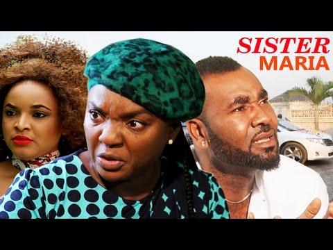 Sister Maria Season 2 - 2016 Latest Nigerian Nollywood Movie