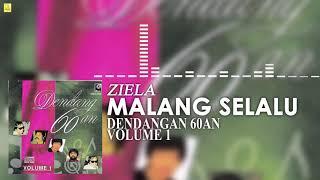 Ziela - Malang Selalu (Official Audio)