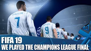 Video FIFA 19 - We Played The Champions League Final And It Was Perfect MP3, 3GP, MP4, WEBM, AVI, FLV Juni 2018