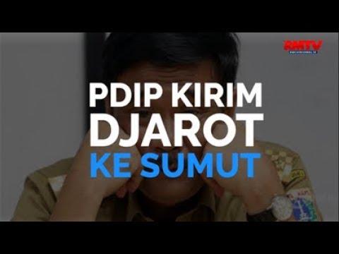 PDIP Kirim Djarot Ke Sumut