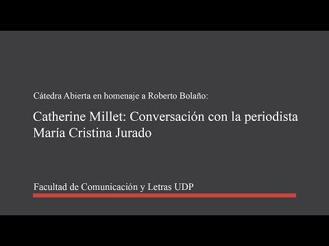 Catherine Millet -  Conversación con la periodista María cristina Jurado.