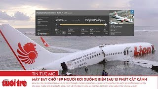 Video Máy bay Indonesia chở 189 người rơi xuống biển sau 13 phút cất cánh | Góc nhìn trưa nay 29-10 MP3, 3GP, MP4, WEBM, AVI, FLV November 2018