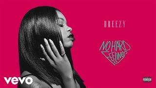 Dreezy - Spazz (Audio)