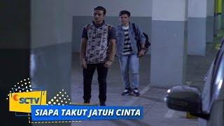 Nonton Highlight Siapa Takut Jatuh Cinta   Episode 310 Film Subtitle Indonesia Streaming Movie Download