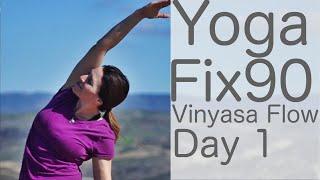 30 Minute Yoga Fix 90 Day 1 Vinyasa Flow | Fightmaster Yoga Videos