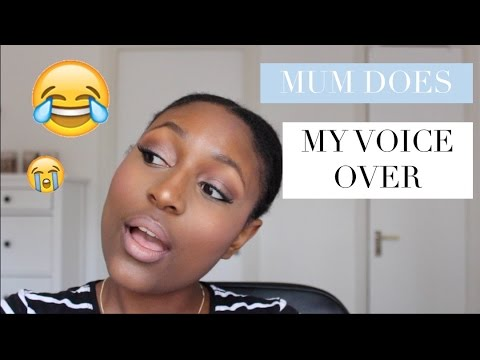 My African Mum Does My Voice Over
