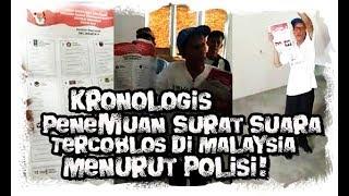 Video Kronologis Surat Suara Tercoblos Malaysia Menurut Laporan Polisi MP3, 3GP, MP4, WEBM, AVI, FLV April 2019