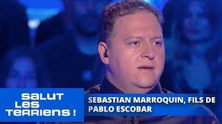 Video Sebastian Marroquin, fils de Pablo Ecscobar - Salut les Terriens MP3, 3GP, MP4, WEBM, AVI, FLV Oktober 2017