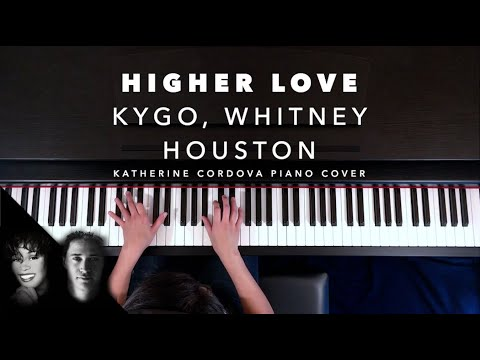 Kygo, Whitney Houston - Higher Love (HQ Piano Cover)