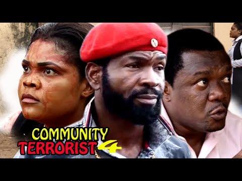 Community Terrorist Season 4 - 2017 Latest Nigerian Nollywood Movie