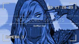 Video Nightcore~ 16 Shots MP3, 3GP, MP4, WEBM, AVI, FLV Juli 2019