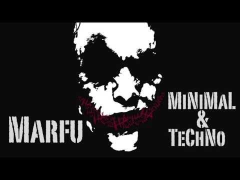 MARFU MINIMAL & TECHNO DJ SET 31 MARCH 2016