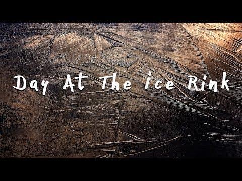 Day at the Ice rink | Nikon D3300 Edit