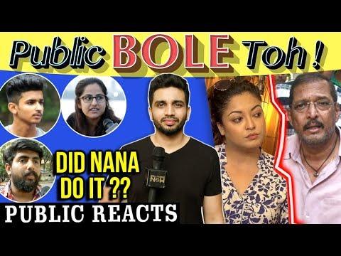PUBLIC REACTION On Nana Patekar And Tanushree Dutt