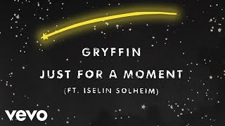 Download Lagu Gryffin - Just For A Moment ft. Iselin Mp3