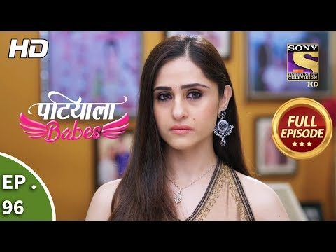 Patiala Babes - Ep 96 - Full Episode - 9th April, 2019