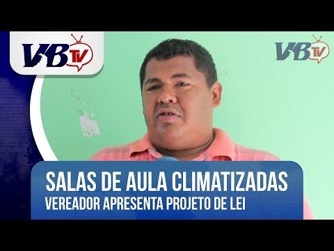 VBTv | Toinho da Prefeitura solicita climatização de salas de aula