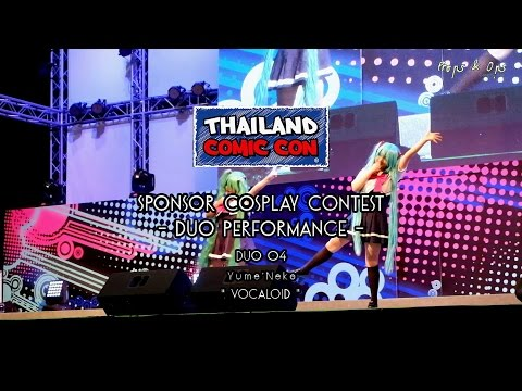 Thailand Comic Con Cosplay Contest – Duo Performance – Team 4 Yume'Neko – Vocaloid