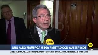 """Un nuevo """"hermanito"""": Audios revelan conexión entre juez supremo Aldo Figueroa y Walter Ríos"""