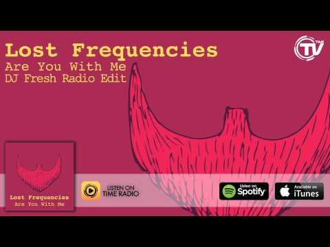 Lost Frequencies - Are You With Me (DJ Fresh Radio Edit) - Time Records