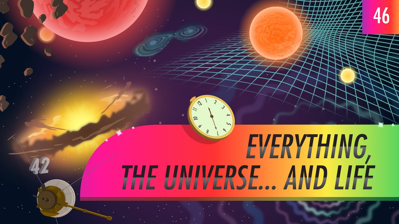 Everything, The Universe...And Life