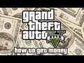 Grand Theft Auto V (GTA V) - How to Get Money