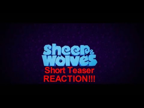"""Sheep And Wolves Short Teaser"" REACTION!!! 