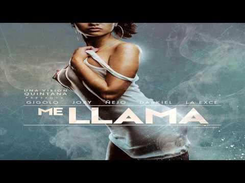 Me Llama - Jory, Ñejo, Darkiel, Gigolo y La Exce (Pepe Quintana)