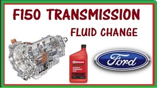 HOW TO CHANGE  YOUR  FORD F150 TRANSMISSION FLUID - 6R80E.