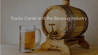 Trucks Cartel and the Brewing Industry