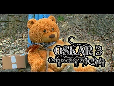 Oskar 3: Ostateczna zniewaga