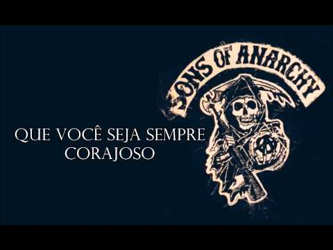 Sons Of Anarchy - Forever Young (Tradução)